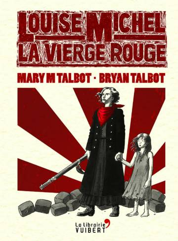 9782311101775-big-louise-michel-la-vierge-rouge-louise-michel-la-vierge-rouge.jpg
